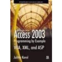 Book Access 2003 Programming By Example With Vba, Xml, & Asp